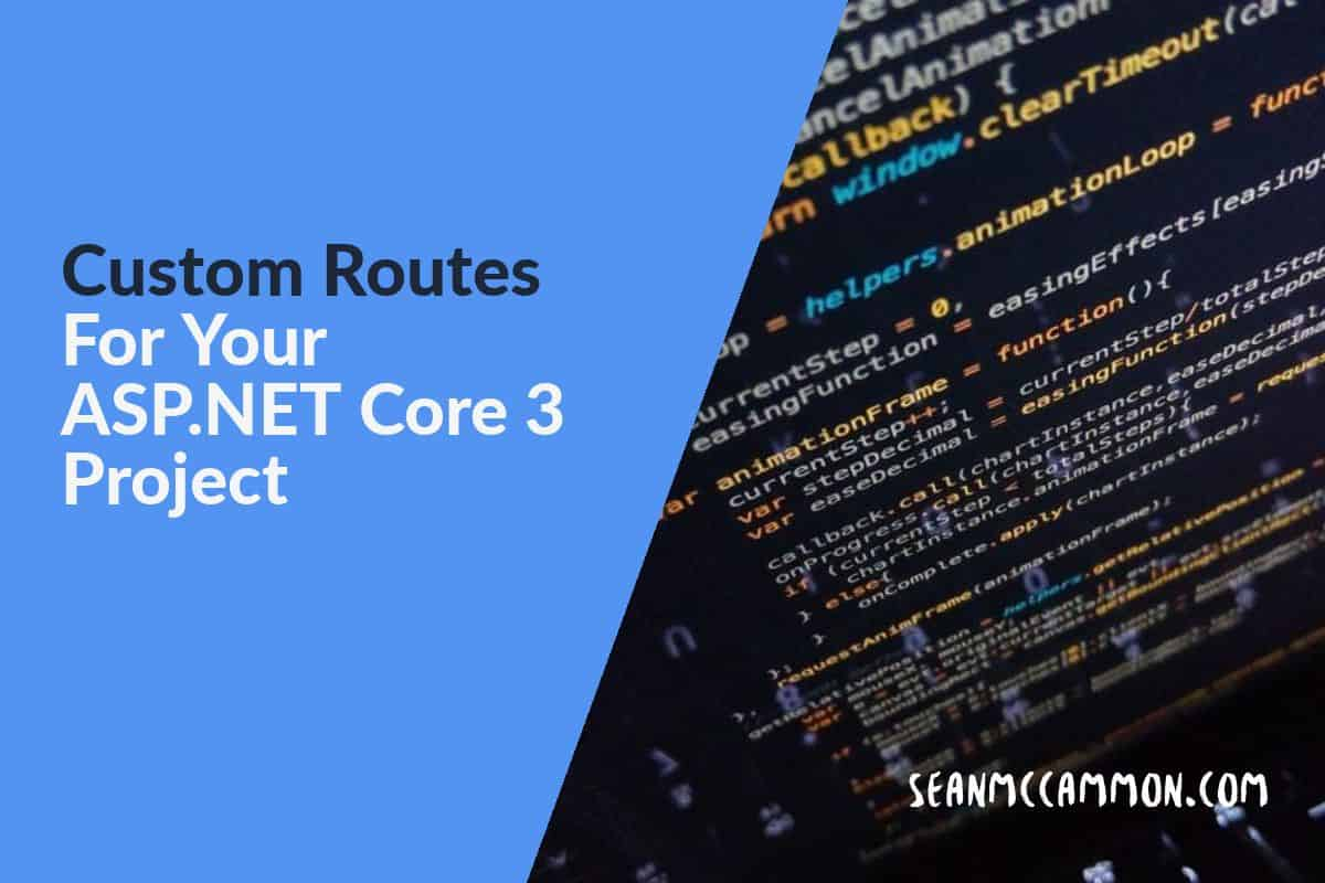 Custom Routes For Your ASP NET Core 3 Project - Start ASP Net